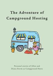 The Adventure Of Campground Hosting Book PDF