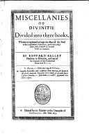 Miscellanies of Divinitie Divided Into Three Books