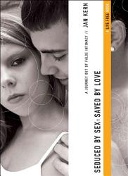 Seduced By Sex Saved By Love Book PDF