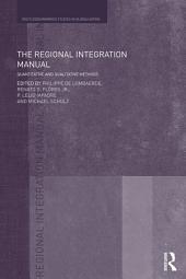 The Regional Integration Manual: Quantitative and Qualitative Methods