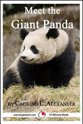 Meet the Giant Panda: A 15-Minute Book for Early Readers