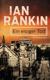 Ein eisiger Tod - Inspector Rebus 7: Kriminalroman