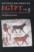 Ancient Records of Egypt  The eighteenth dynasty PDF