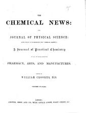 The Chemical News and Journal of Industrial Science: (1861:July-Dec.), Volume 4