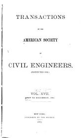 Transactions of the American Society of Civil Engineers: Volumes 16-17