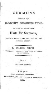 Sermons preached to a country congregation, to which are added, A few hints for sermons: Volume 1