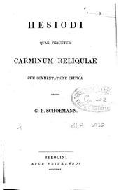 Hesiodi quae feruntur Carminum reliquiae