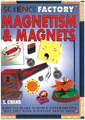 Magnetism and Magnets