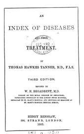 An Index of Diseases and Their Treatment