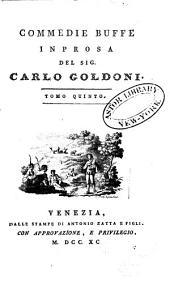 Opere teatrali del Sig. avvocato Carlo Goldoni, Veneziano: con rami allusivi, Volume 15