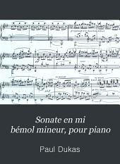Sonate en mi bémol mineur, pour piano