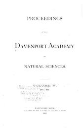 Proceedings of the Davenport Academy of Natural Sciences: Volume 5