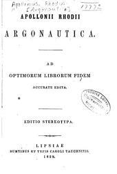 Apollonii Rhodii Argonautica: ad optimorum librorum fidem accurate edita