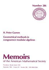 Geometrical Methods in Congruence Modular Algebras: Issue 286