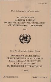 Dispositions Législatives Et Réglementaires Nationales Relatives À la Prévention Et À Lé̓limination Du Terrorisme International