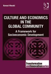 Culture And Economics In The Global Community Book PDF