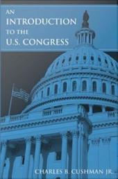 An Introduction to the U. S. Congress