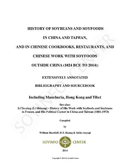 History of Soybeans and Soyfoods in China and Taiwan  and in Chinese Cookbooks  Restaurants  and Chinese Work with Soyfoods Outside China  1024 BCE to 2014  PDF