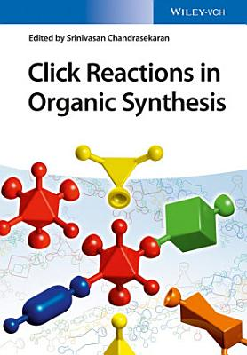 Click Reactions in Organic Synthesis