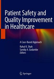 Patient Safety and Quality Improvement in Healthcare PDF