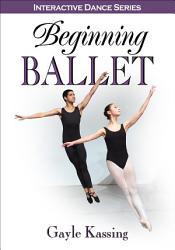 Beginning Ballet With Web Resource Book PDF