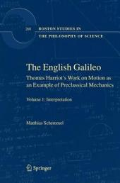 The English Galileo: Thomas Harriot's Work on Motion as an Example of Preclassical Mechanics