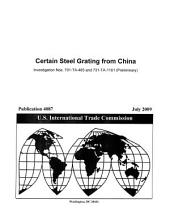 Certain Steel Grating from China, Invs. 701-TA-465 and 731-TA-1161 (Preliminary)