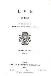 Eve: A Novel, Volume 1