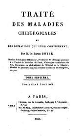 Traité des maladies chirurgicales et des opérations qui leur conviennent: Volume7
