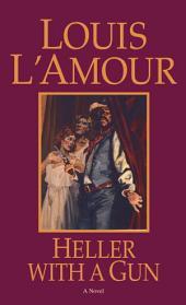 Heller with a Gun: A Novel