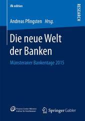 Die neue Welt der Banken: Münsteraner Bankentage 2015