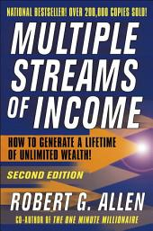Multiple Streams of Income: How to Generate a Lifetime of Unlimited Wealth, Edition 2