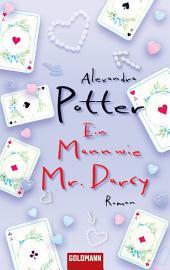 Ein Mann wie Mr. Darcy: Roman