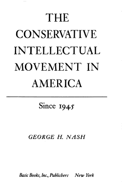 The conservative intellectual movement in America  since 1945 PDF