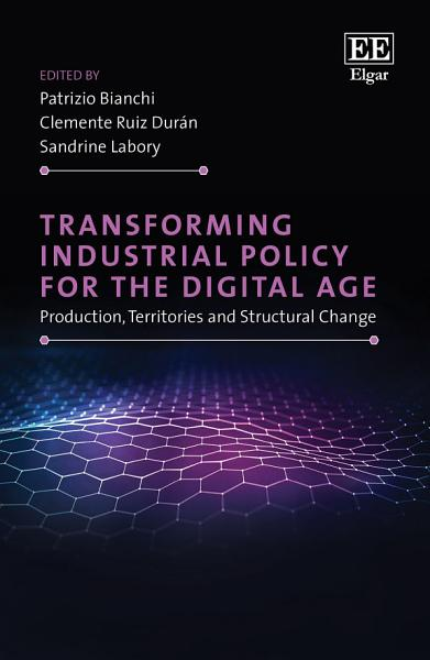 Download Transforming Industrial Policy for the Digital Age Book