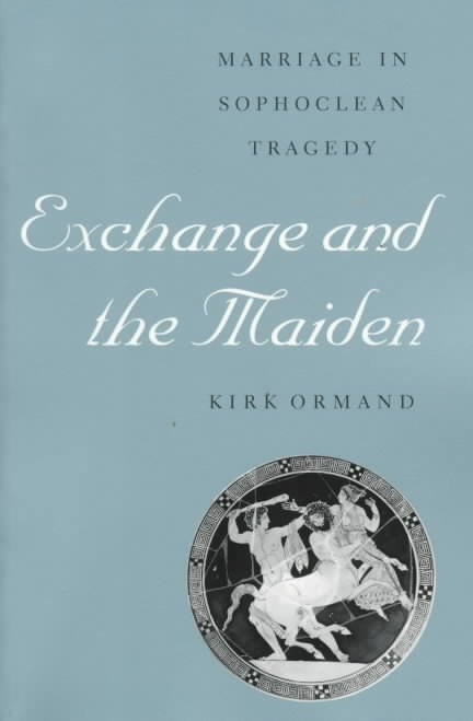 Exchange and the Maiden