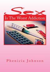 Sex Is The Worst Addiction PDF