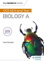 My Revision Notes: OCR AS Biology A Second Edition