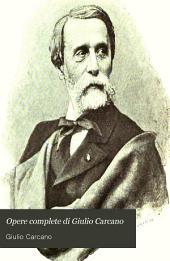 Opere complete di Giulio Carcano: Volume 1