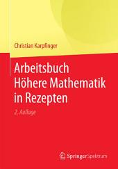 Arbeitsbuch Höhere Mathematik in Rezepten: Ausgabe 2