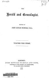 The Herald and Genealogist: Volume 1