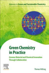 Green Chemistry in Practice