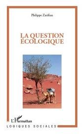 La question écologique