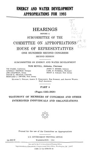 Energy and Water Development Appropriations for 1993  Testimony of members of Congress and other interested individuals and organizations