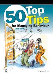 50 Top Tips for Managing Behaviour