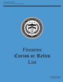 Firearms Curios Or Relics List