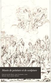 Musée de peinture et de sculpture: ou, Recueil des principaux tableaux, statues et bas-reliefs des collections publiques et particulières de l'Europe, Volume2