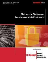 Network Defense: Fundamentals and Protocols