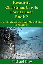 Favourite Christmas Carols For Clarinet Book 2