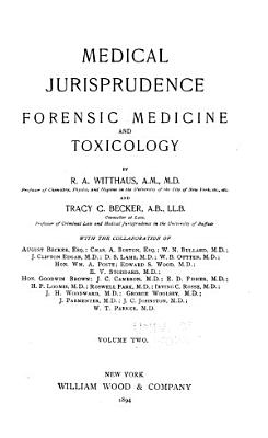 Medical Jurisprudence, Forensic Medicine and Toxicology